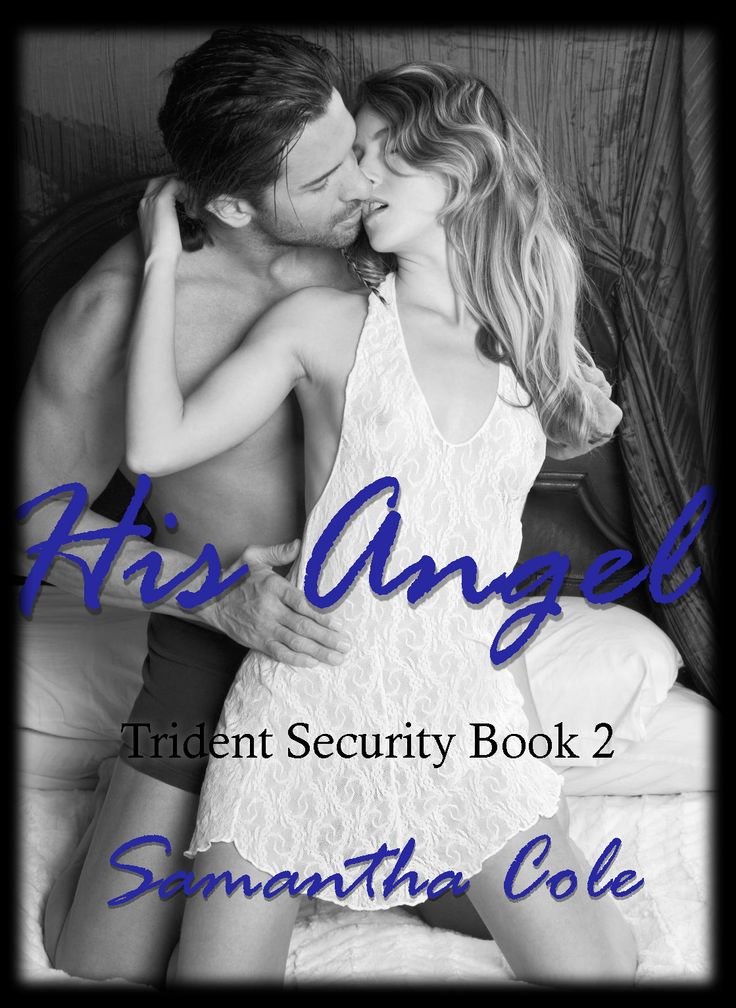 Samantha Cole His Angel Trident Security 2
